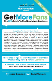 get more fans the diy guide to the new music business 2017
