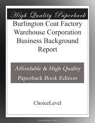 burlington coat factory wedding registry burlington coat factory warehouse corporation business background
