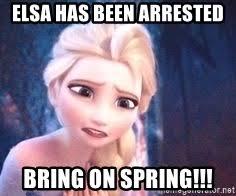 Elsa Meme - elsa has been arrested bring on spring frozen elsa trusted you