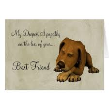 sympathy for loss of dog sympathy on loss of pet dog with poem card zazzle