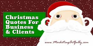 christmas quotes for business and clients marketing artfully