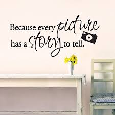 wall stickers quotes for hallways because every picture has a story to tell quote lounge living room hallway bedroom wall sticker wall decal wall art vinyl wall mural regular size large