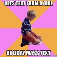 Mass Text Meme - gets text from a girl holiday mass text emo matt meme generator