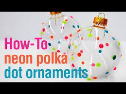 how to make neon polka dot paint ornaments