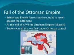 Fall Of The Ottomans Middle East Nationalism