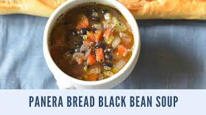 panera bread black bean soup youtube