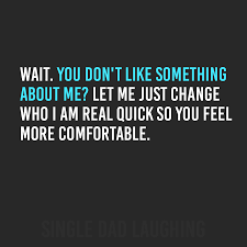 Single Dad Meme - single dad laughing quotes original meme 69 my favorite daily things