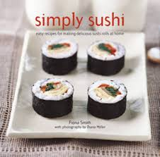 sushi for beginners book simply sushi easy recipes for delicious sushi rolls at