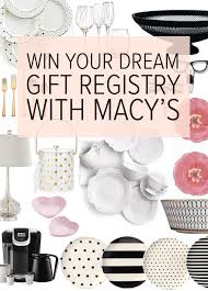 where to do your wedding registry win all your wedding gifts with the macy s i do registry