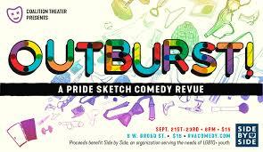 outburst a pride sketch comedy revue coalition theater