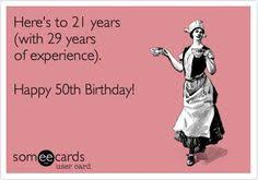 Funny 50th Birthday Memes - search results for 50th birthday ecards from free and funny cards