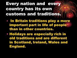 traditions and customs of great britain every nation and every