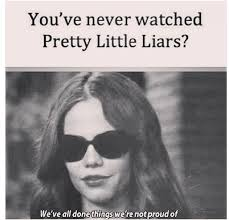 Pll Meme - 34 hilarious jokes only true pretty little liars fans will