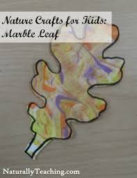 nature crafts for kids marble leaf naturally teaching