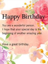 Happy Birthday Wishes To A Great Wishing You A Wonderful Birthday Filled With Love Joy And