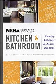 amazon com nkba kitchen and bathroom planning guidelines with