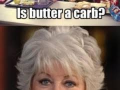 Paula Deen Butter Meme - paula deen meme weknowmemes