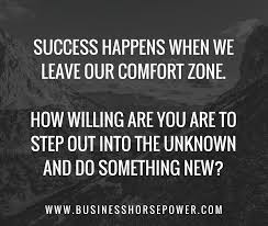 How To Leave Comfort Zone Are You Willing To Step Outside Your Comfort Zone Business