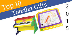10 best toddler gifts 2015