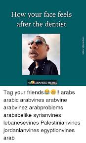 Arabs Meme - 25 best memes about arabic language arab lebanese and memes