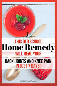 best medicine for inflammation gelatin remedy will heal your back joints and knee pain