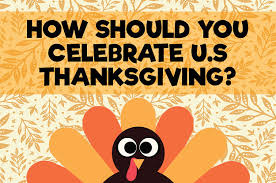 non americans how should you celebrate u s thanksgiving