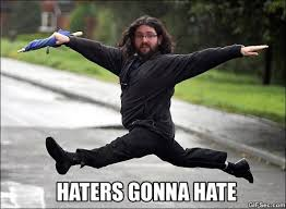 Really Funny Meme - haters really gonna hate viral viral videos
