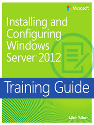 training guide installing and configuring windows server 2012 pdf
