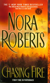 Wildfire Book Summary by Chasing Fire Nora Roberts 9780515150636 Amazon Com Books