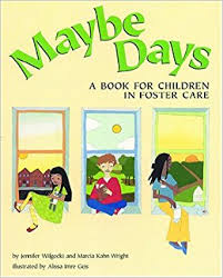 maybe days a book for children in foster care wilgocki