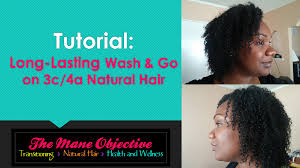Wash And Go Styles For Transitioning Hair - the mane objective tutorial wash and go on type 3c 4a natural hair