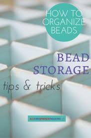 Door Bead Curtains Spencers by Top 25 Best Bead Storage Ideas On Pinterest Bead Organization
