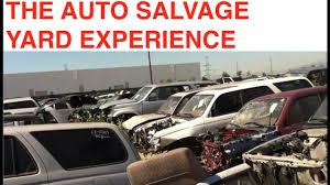 junkyard car youtube the auto salvage yard experience youtube