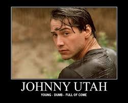 Utah Memes - hecklevision point break only one day away blogtown