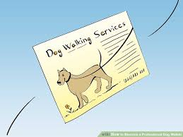 How to Be e a Professional Dog Walker with wikiHow