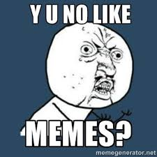 Y U No Meme Creator - why u no meme generator passionx