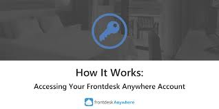 Front Desk Anywhere by How It Works Accessing Your Frontdesk Anywhere Account
