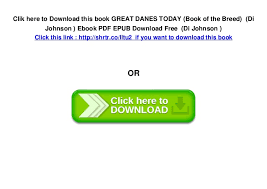 great danes today book of the breed di johnson ebook pdf epub d