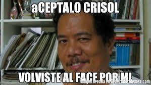 Sexy Face Meme - aceptalo crisol volviste al face por mi meme de mirada sexy