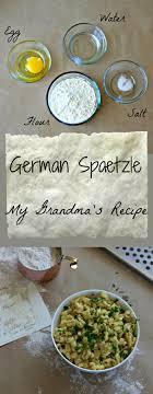 cuisiner des spaetzle german spaetzle my s recipe recettes de grand mere
