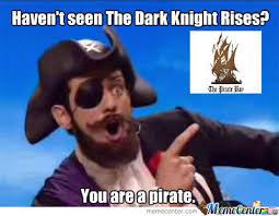 You Are A Pirate Meme - you are a pirate by zach1534 meme center