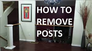 Pillar Designs For Home Interiors How To Remove House Wood Column Pillar Post Youtube