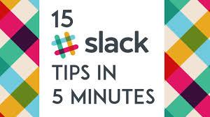 15 slack tips in 5 minutes youtube