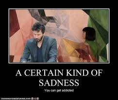 Pictures Used For Memes - a certain kind of sadness somebody that i used to know know