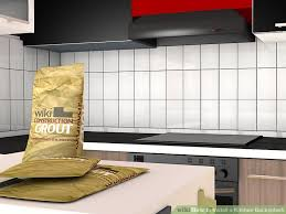 how to install kitchen tile backsplash how to install a kitchen backsplash with pictures wikihow
