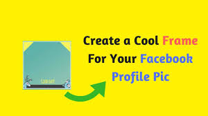 how to create or design a facebook profile picture frame 2017