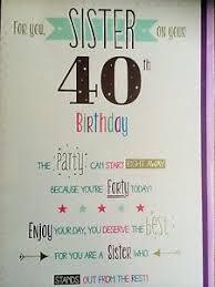 sister 40th birthday card ebay