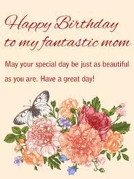 to my beautiful mom happy birthday card a mom as fantastic as
