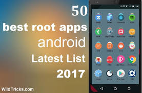 android best 50 best root apps for android 2018