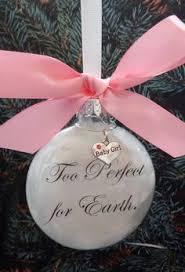 infant loss christmas ornaments memorial christmas ornament in memory loved one if my